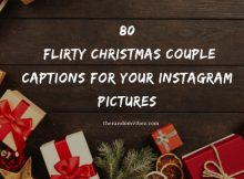 80 Flirty Christmas Couple Captions For Your Instagram Pictures