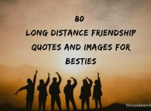 80 Long Distance Friendship Quotes And Images