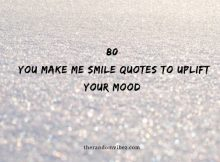 80 You Make Me Smile Quotes To Uplift Your Mood