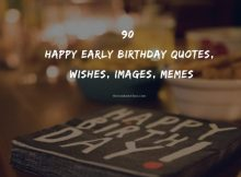 90 Happy Early Birthday Quotes, Wishes, Images, Memes