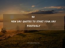 90 New Day Quotes To Start Your Day Positively
