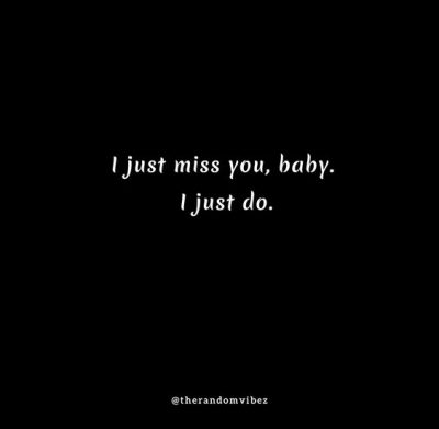 Baby I Miss You Quotes For Her