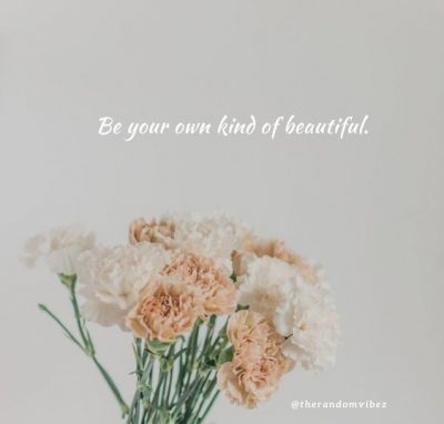 Being Beautiful Quotes