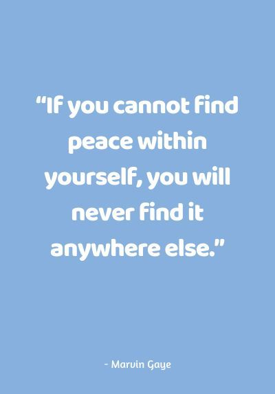 Best Quotes To Find Peace