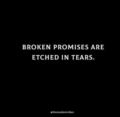 Broken Promise Quotes