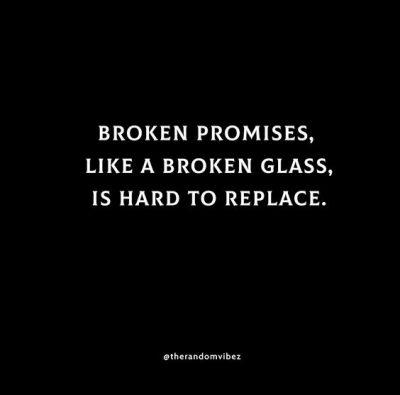 Broken Promises Picture Quotes