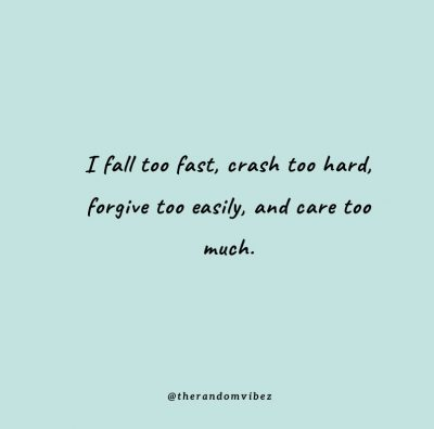 Caring Too Much Friends Quotes