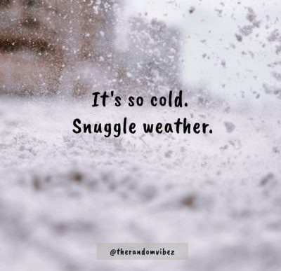 Cuddle Winter Weather Quotes