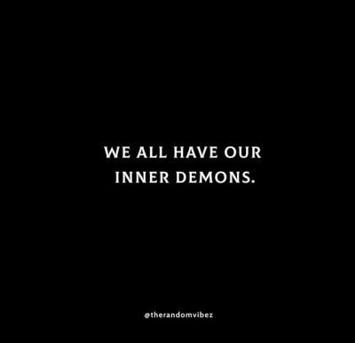 Fighting My Inner Demons Quotes