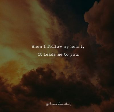 Follow Your Heart Love Quotes
