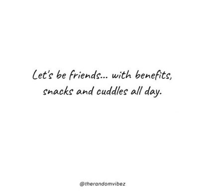 Friends With Benefits Quotes For Him