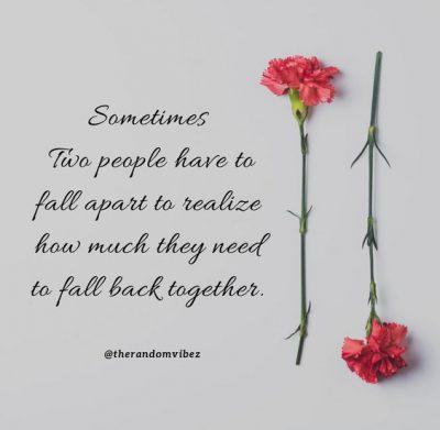Getting Back Together Sayings
