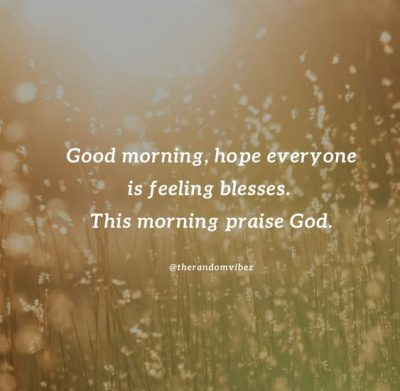 Good Morning God Quotes Pictures