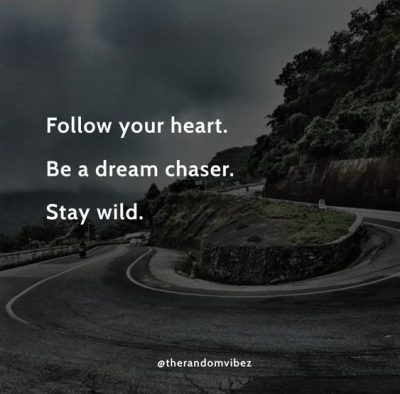 Inspirational Follow Your Heart QUotes