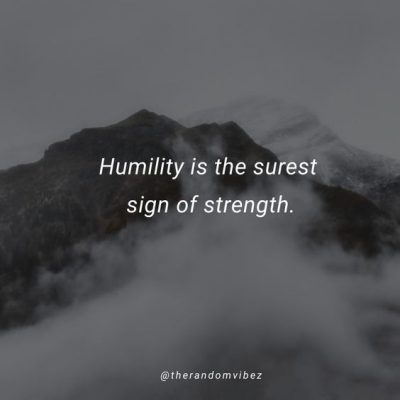 Inspirational Humble Quotes