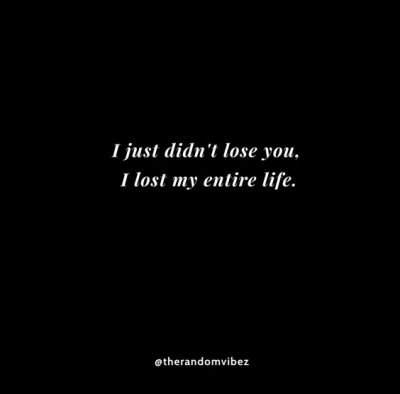 Losing You Quotes For Him