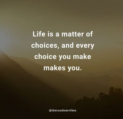 Making Choices Quotes Images