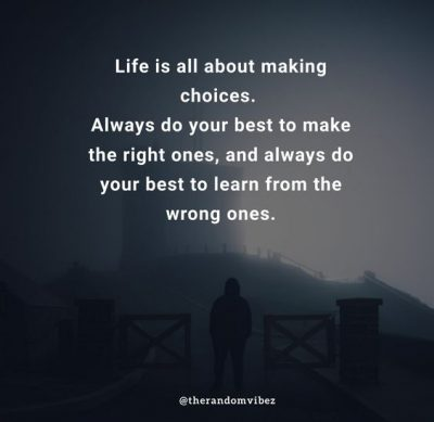 Making Choices Quotes Pictures