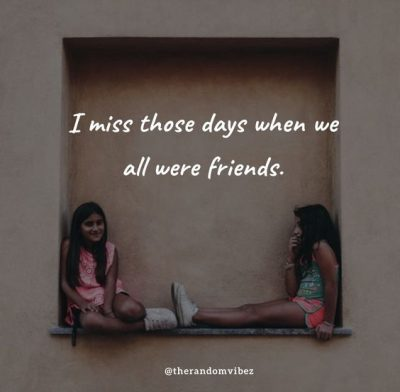 Missing Old Friends Quotes