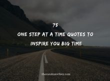 One Step At A Time Quotes And Sayings