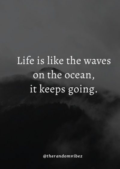 Positive Life Goes On Quotes