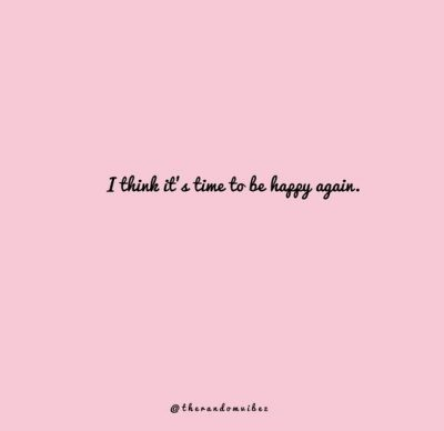 Quotes About Being Happy Again