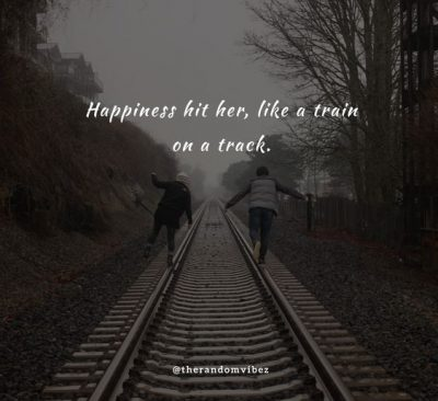 Quotes About Train Tracks