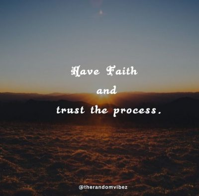 Quotes About Trusting The Process