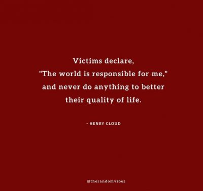 Quotes About Victim Mentality