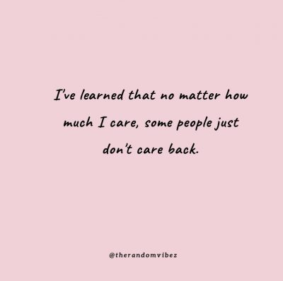 She cared Too much Quotes