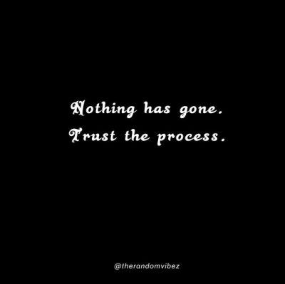 Trust The Process Quotes Wallpapers