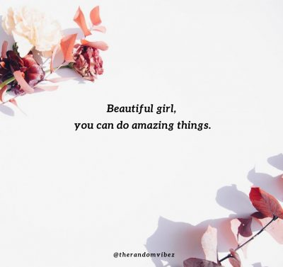 Unique Quotes About Being Beautiful
