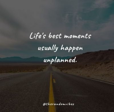 Unplanned Trip With Friends Quotes