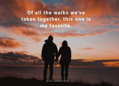 Walking Together Love Quotes