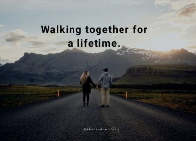 Walking Together Quotes