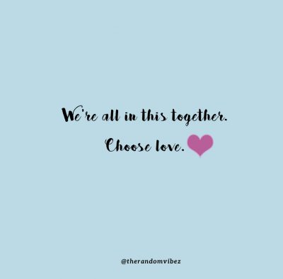We Are In This Together Love Quotes