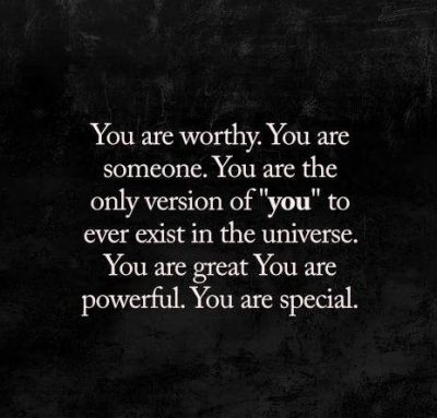 You Are Worthy Sayings