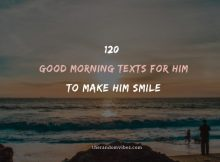 120 Good Morning Text For Him To Make Him Smile