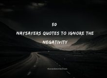 50 Naysayers Quotes To Ignore The Negativity