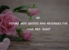60 Future Wife Quotes And Messages For Your Mrs. Right