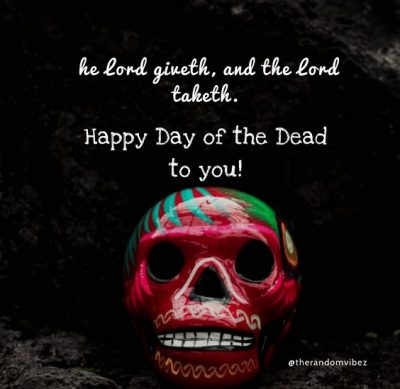 Day of The Dead Quotes Images