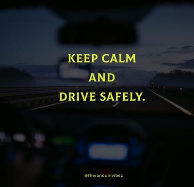 Drive Safe Quotes