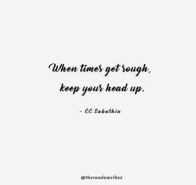 Hold Your Head Up Quotes