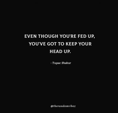 Keep Your Head Up Quotes Images