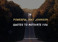 Powerful Inky Johnson Quotes To Motivate You