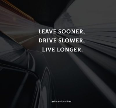 Road Safety Slogans Quotes