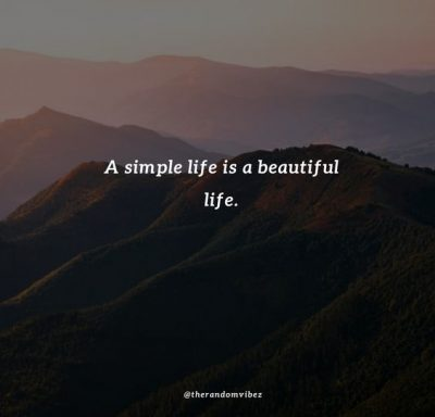 Simple Life Sayings