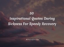 50 Inspirational Quotes During Sickness For Speedy Recovery