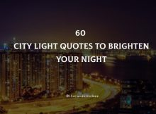 60 City Lights Quotes To Brighten Your Night
