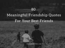 80 Meaningful Friendship Quotes For Your Best Friends